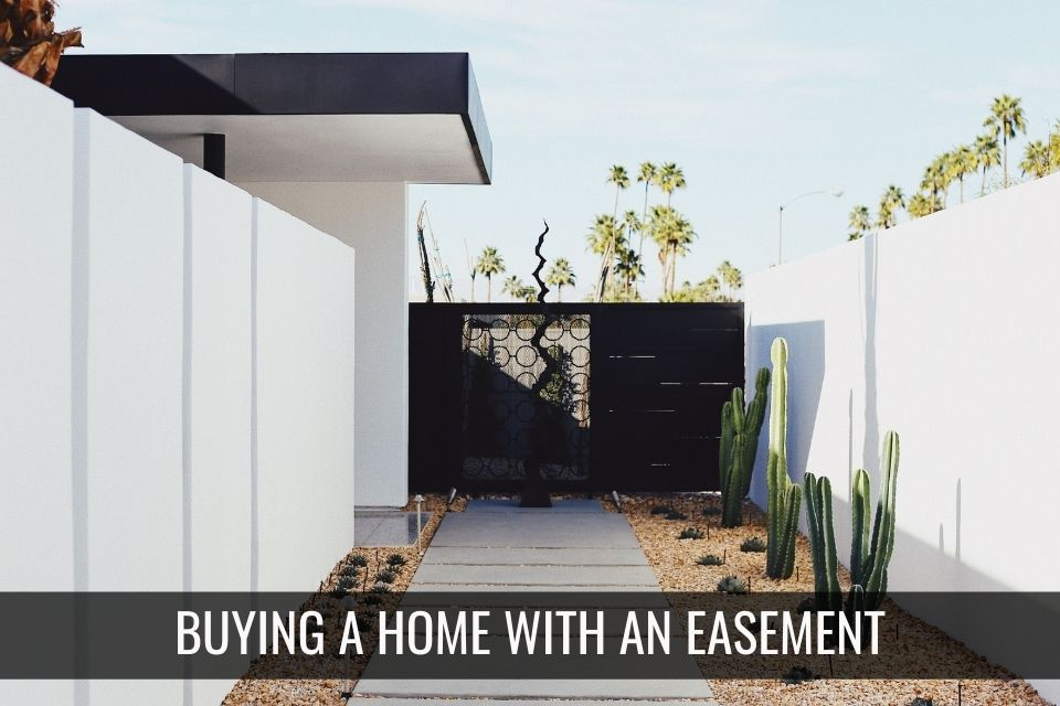Buying a Home with an Easement