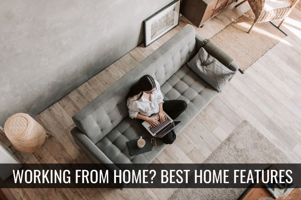 Working From Home? What Home Buyers Are Looking for Now