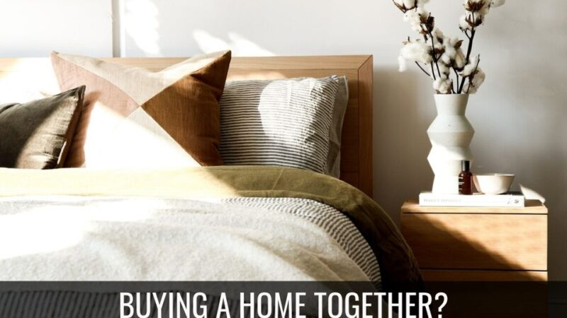 Things to Consider before Buying a Home Together